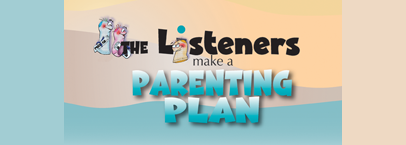 The Listeners make a Parenting Plan